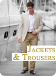 Jackets & Trousers